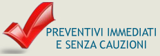 preventivi immediati e senza cauzioni
